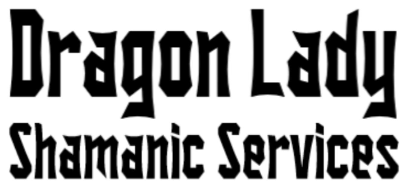 Dragon Lady Shamanic Services